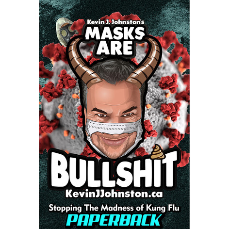 MASKS ARE BULLSHIT! The Book.
