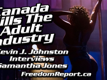 Canada Won't Let Dancers and Strippers WORK, Interview with Samantha Jones