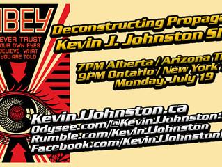 Deconstructing Propaganda on The Kevin J. Johnston Show.