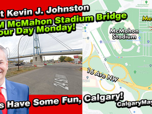 Meet Kevin J. Johnston 1PM at McMahon Stadium Labour Day - Time For Some Fun