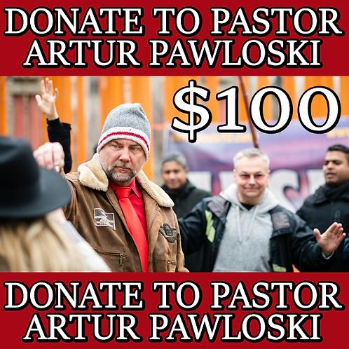 DONATE TO PASTOR ARTUR PAWLOWSKI - $100