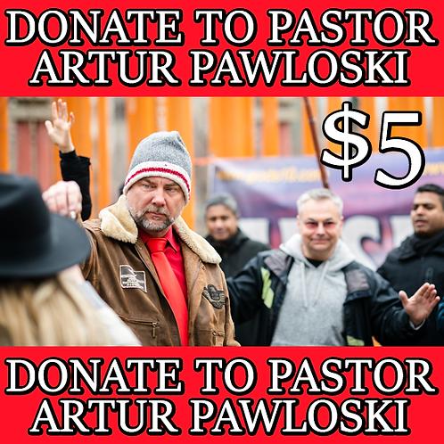 DONATE TO PASTOR ARTUR PAWLOWSKI - $5
