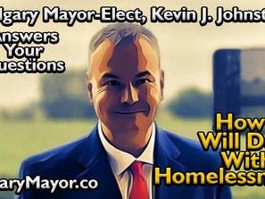 Calgary Mayor-Elect Kevin J. Johnston Talks About Homelessness