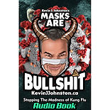 MASKS ARE BULLSHIT - KEVIN J JOHNSTON -