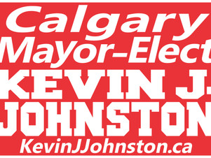 Kevin J. Johnston Mayor Signs - Want One? Want To Bid On Being My Permanent Printer?
