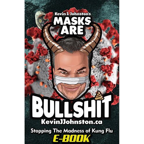 Masks Are Bullshit - E-Book