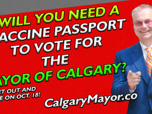 Vaccine Passports Will NOT BE NEEDED To Vote Kevin J. Johnston For Mayor on October 18!