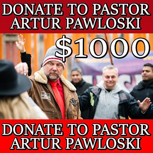 DONATE TO PASTOR ARTUR PAWLOWSKI - $1000