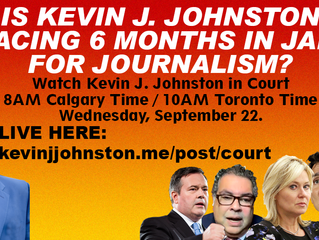 Kevin J. Johnston In Court For Being a Journalist. LIVE FEED 8am Calgary Time/ 10am Toronto Time