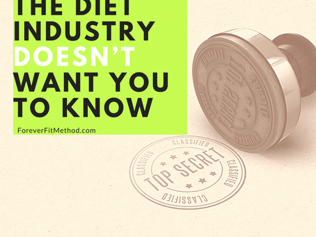 The Secret the diet industry doesn't want you to know