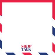 Artboard 1SHOP TALK SOCIAL.jpg