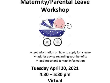 Virtual Mat/Parental Leave Workshop April 20, 2021 @4:30 pm