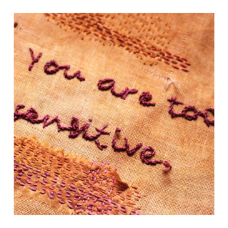 You are too sensitive.