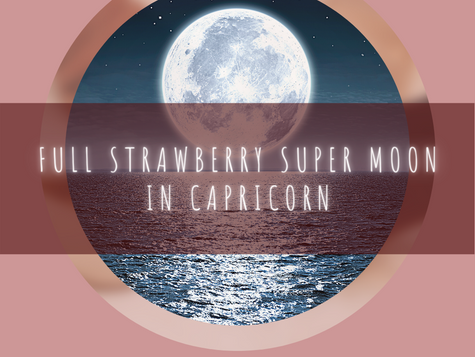 Full Strawberry Super Moon in Capricorn