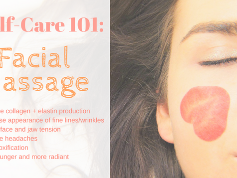 Self-Care 101:  Facial Massage