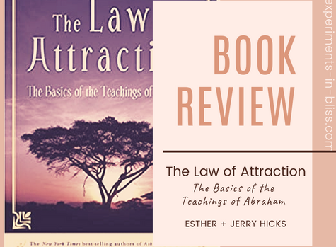 BOOK REVIEW:  The Law of Attraction (Hicks)