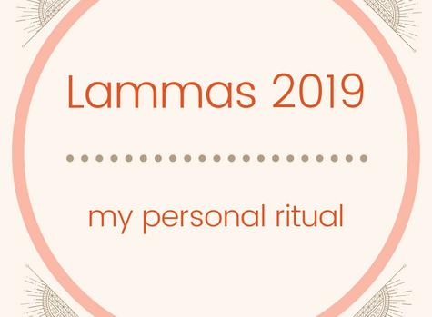 My Lammas/Lughnasadh Ritual