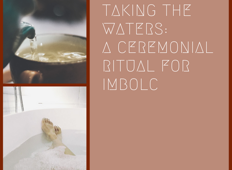 Taking The Waters:  A Ceremonial Ritual for Imbolc