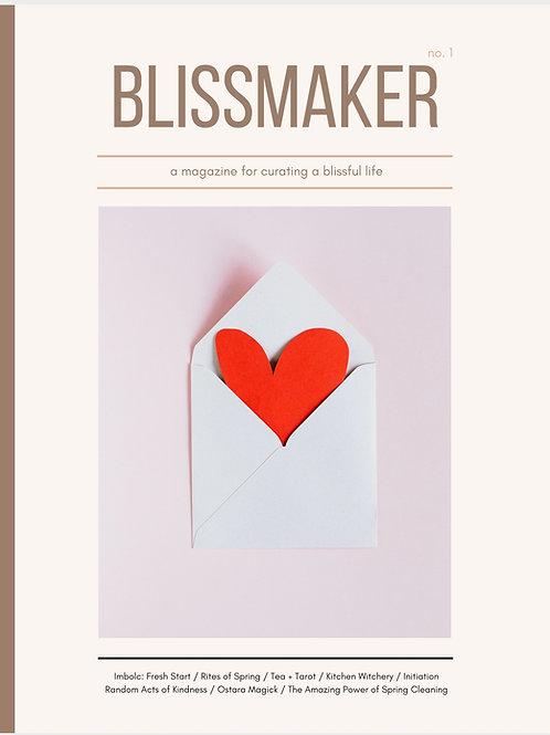 Blissmaker Magazine: Spring 2021 (no. 1)
