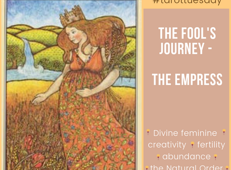 Tarot Tuesday:  The Fool's Journey - The Emperess