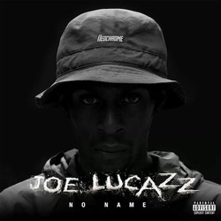 JOE LUCAZZ - No Name