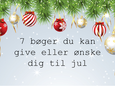 7 bøger du kan give eller ønske dig til jul