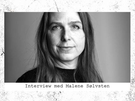 Interview med Malene Sølvsten