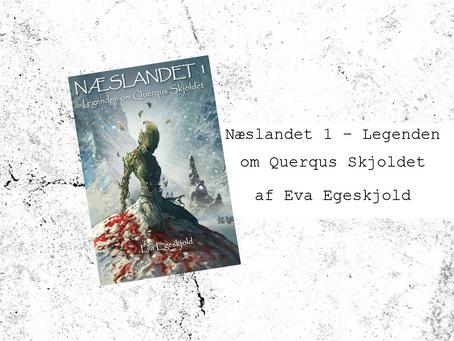 Næslandet 1 - Legenden om Querqus Skjoldet