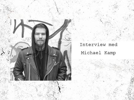 Interview med Michael Kamp