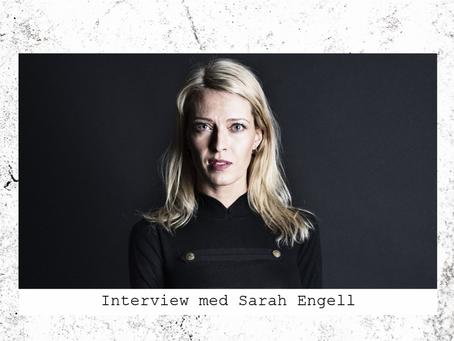 Interview med Sarah Engell