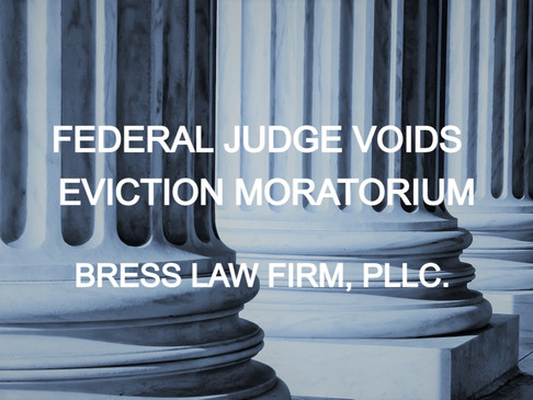 FEDERAL JUDGE VOIDS CDC EVICTION MORATORIUM