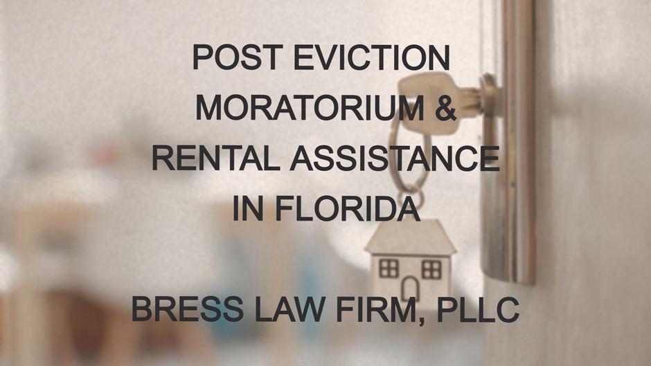 POST EVICTION MORATORIUM & RENTAL ASSISTANCE IN FLORIDA