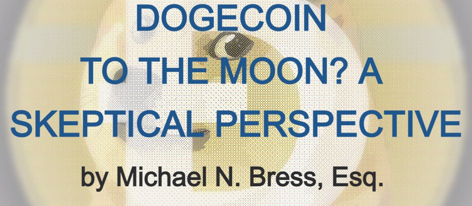 DOGECOIN TO THE MOON? A SKEPTICAL PERSPECTIVE.