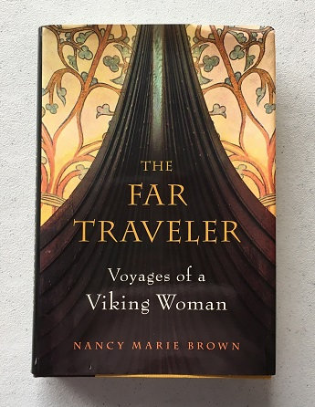 The Far Traveler - Voyages of a Viking Woman