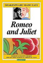 Romeo and Juliet - modern English version side-by-side with full original text