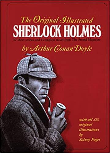 The Complete Original Illustrated Sherlock Holmes