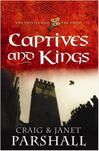Captives and Kings (The Thistle and the Cross #2)