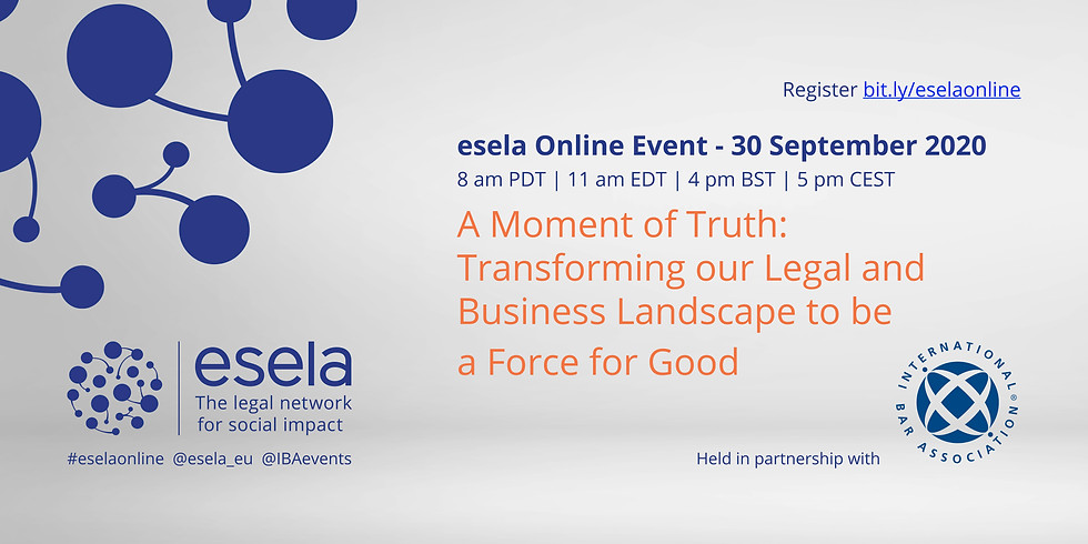 A Moment of Truth: Transforming our Legal and Business Landscape to be a Force for Good