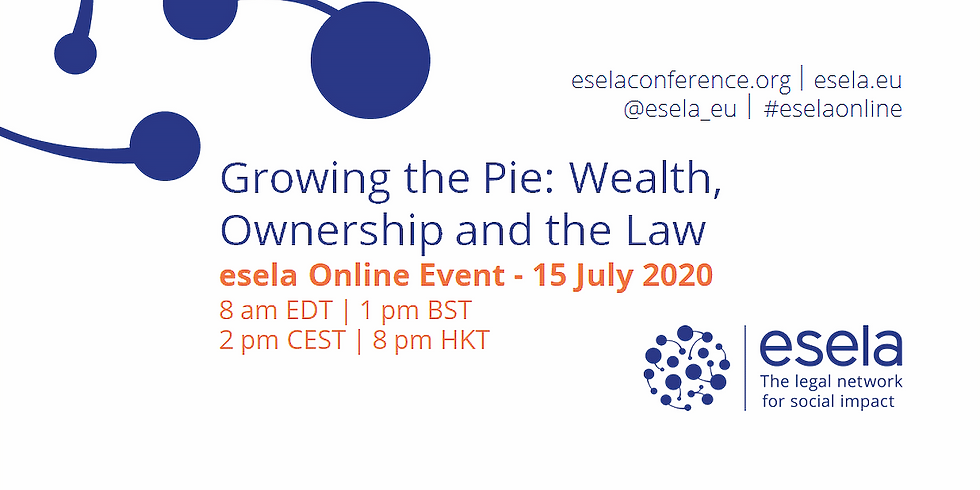 Growing the Pie: Wealth, Ownership and the Law