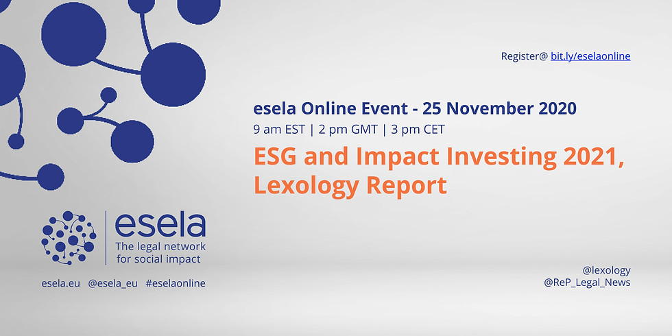 ESG and Impact Investing 2021, Lexology Report