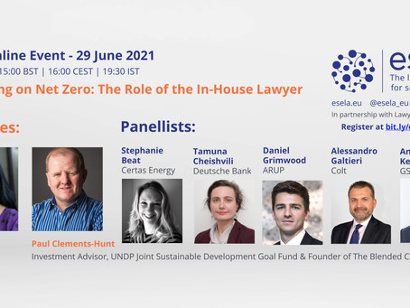 Delivering on Net Zero: The Role of the In-House Lawyer 29 June, 3pm UK   Part of #LCAW2021