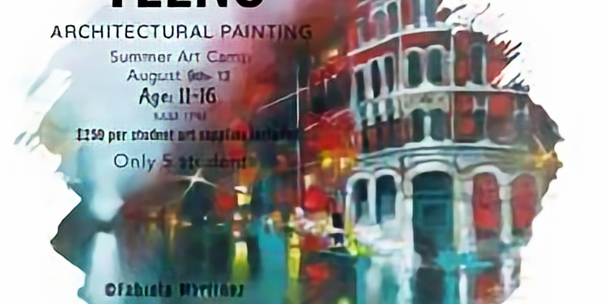 Teens Architectural Painting (Aug 9-13)