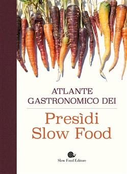 L'atlante gastronomico dei presidi -Conferenza a Cheese 2021