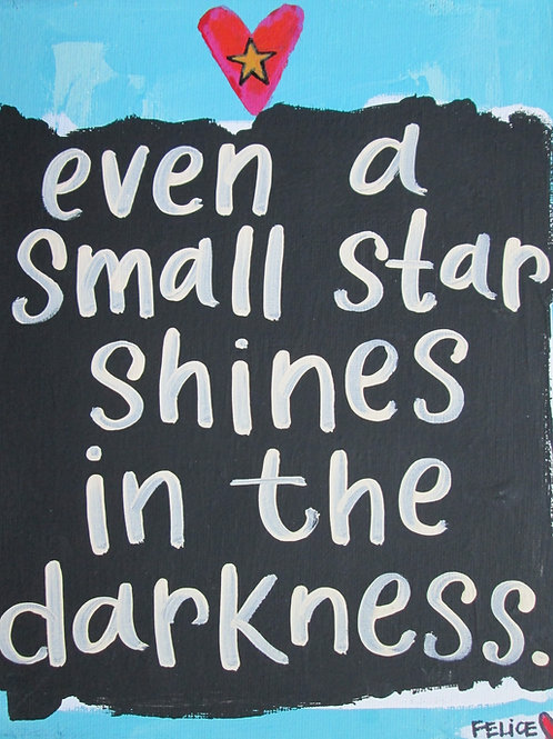 """Even a small star..."" print or notecard"