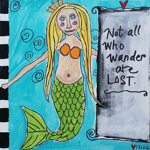 """""""Not all who wander are lost."""" print or notecard"""
