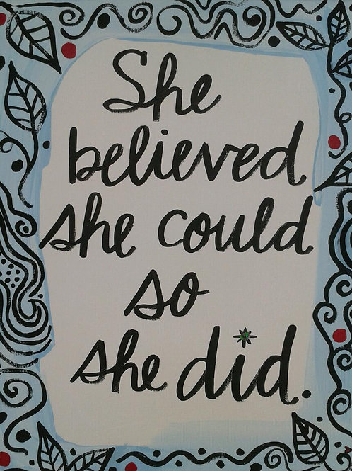 """She believed..."" rectangle print or notecard"