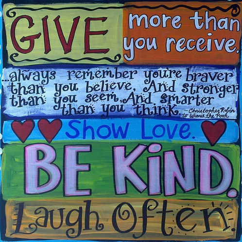 """Give more than you receive..."" print or notecard"