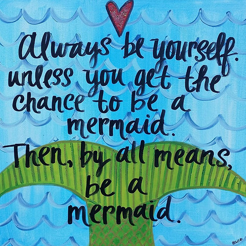 """""""Always be yourself..."""" print or notecard"""