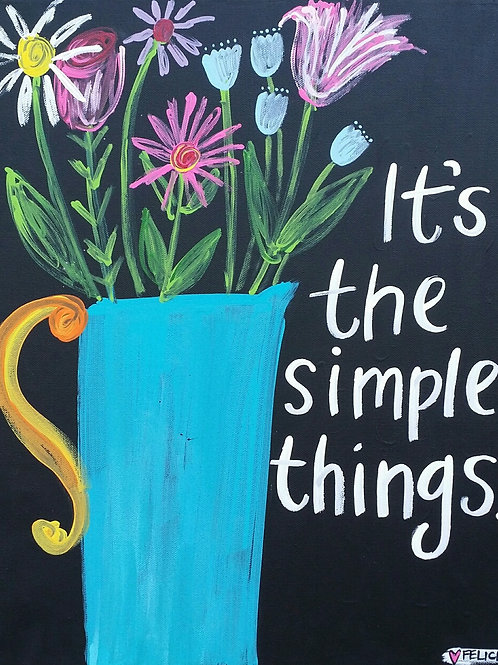 """It's the simple things."" print or notecard"