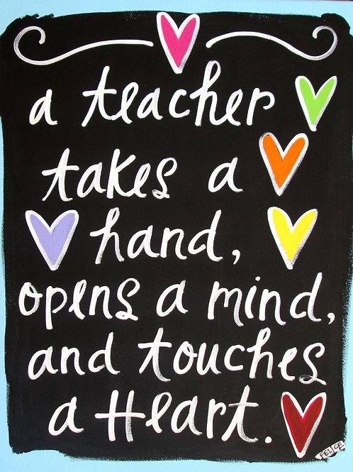 """""""A teacher takes a hand..."""" print or notecard"""